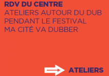 ATELIER AUTOUR DU DUB !
